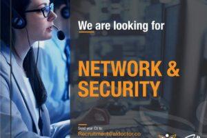 Network & Security Admin Vacancy at AlDoctor company